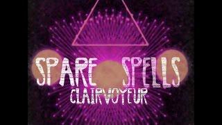 SPARE SPELLS - CLAIRVOYEUR