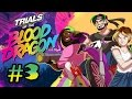 Super Best Friends Play - Trials of The Blood Dragon (Part 3)