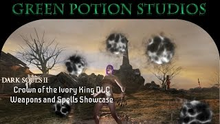 dark souls 2 dlc ivory king weapons and spells showcase w powerstance