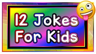 12 Silly Jokes for Kids 2019