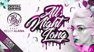 Jay Slay - All Night Long feat. Kelly Alaina (Krutz Remix)
