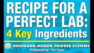 Recipe for a Perfect Lab: 4 Key Ingredie