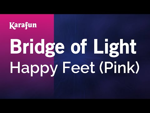 Karaoke Bridge Of Light - Pink *