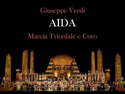 Giuseppe Verdi: Aida - Marcia Trionfale e Coro