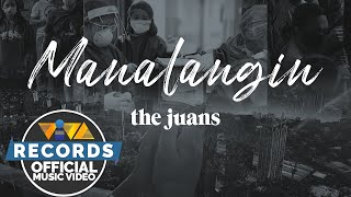 The Juans - Manalangin (Official Music Video)