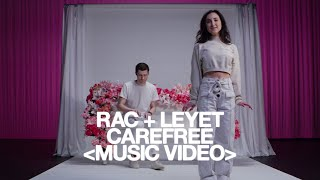RAC - Carefree ft. LeyeT ❍ Music Video