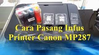 Download Video Cara Pasang Infus Printer CANON MP287 + Pembuangan Tinta Hitam MP3 3GP MP4