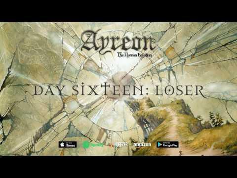 Ayreon - Day Sixteen: Loser (The Human Equation) 2004