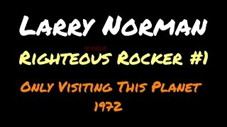 Larry Norman - Righteous Rocker #1 - (Rough Mix - Unreleased Version)