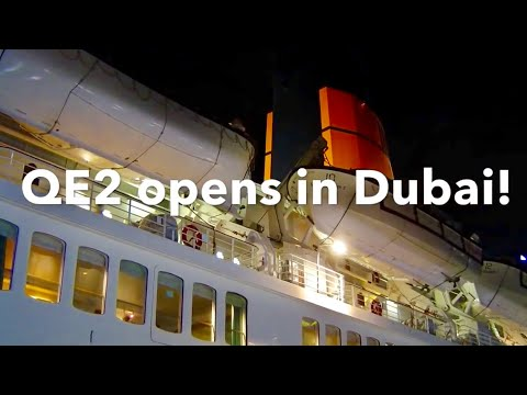 QE2 opens as a Floating Hotel in Dubai.