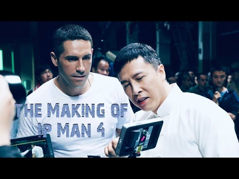 Ip Man 4 - The Making Of