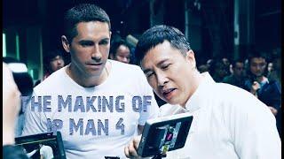 Ip Man 4 - The Making of