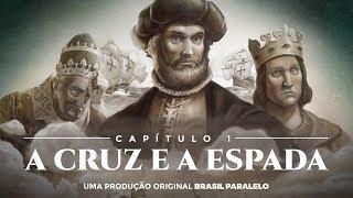 Baixar Capítulo 1 - A Cruz e a Espada | Brasil - A Última Cruzada HD