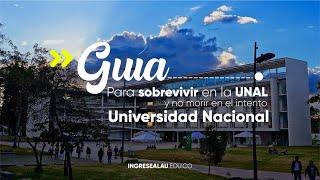 Inducción a la Universidad Nacional : Guía de supervivencia para primiparos