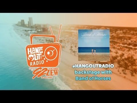 #HangoutRadio 2017 | Band of Horses