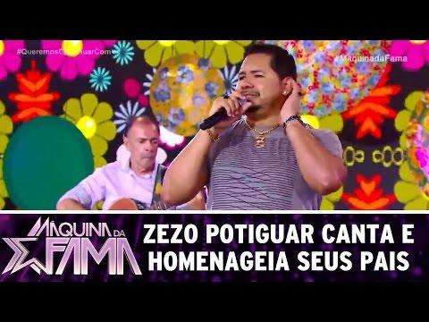 Zezo Potiguar homenageia seus pais | Máquina da Fama (27/03/17)