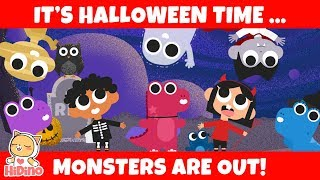 The Monsters Are Out! | Trick or Treat | HiDino Kids Songs