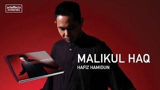 Hafiz Hamidun - Malikul Haq (Audio)