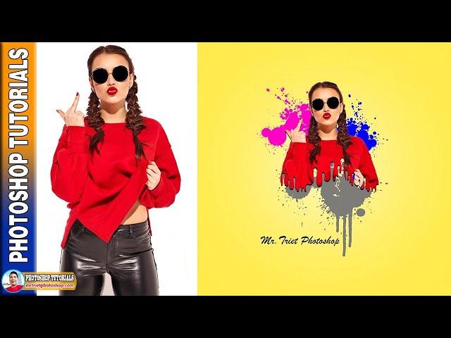 Tạo Ảnh Ấn Tượng Dripping Effect 🔴 MrTriet Photoshop Tutorials