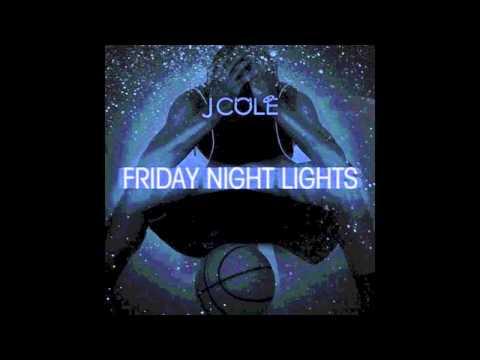 Love Me Not - J Cole [Friday Night Lights]