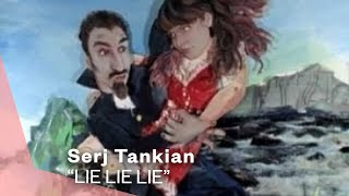 Watch Serj Tankian Lie Lie Lie video