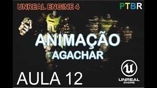 Animação - Agachar - Unreal Engine 4 - PTBR