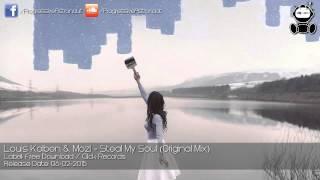 Louis Kolben & Mozi - Steal My Soul (Original Mix) [Free Download]