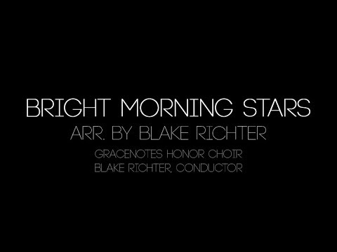Bright Morning Stars (Two Part) - arr. by Blake Richter mp3