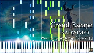 Grand Escape [グランドエスケープ] - RADWIMPS feat.三浦透子 / Weathering With You『天気の子』 (Synthesia)