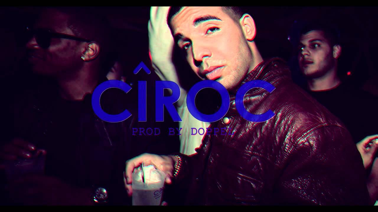 Drake Type Beat - 'Ciroc' Prod. By Doppel FREE