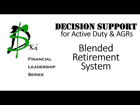 Blended Retirement System  - Finally Some Decision Support for the Active Duty & AGRs