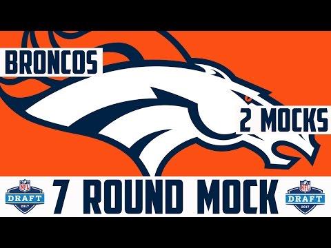2017 Denver Broncos 7 Round Mock Draft - Broncos 7 Round NFL Mock Draft