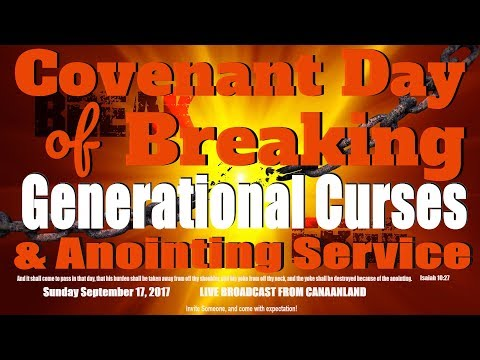Covenant  Day of Breaking Generational Curses, September 17, 2017