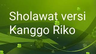 Sholawat versi Kanggo Riko full arab