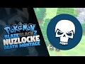 Pokemon Blaze Black 2 Nuzlocke | Death Montage!