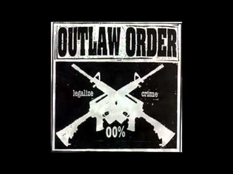 Outlaw Order - Byproduct of a Wrecked Society