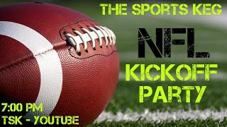 The Sports Keg - NFL Kickoff Party (LIVE Betting Thursday Night Football +more)