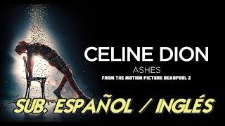 Baixar Céline Dion - Ashes Lyrics español/inglés (Deadpool 2 OST)