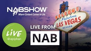 LIVE from NAB in Las Vegas