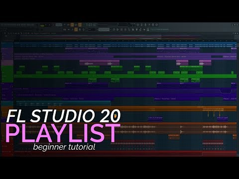 FL Studio 20 Basics - ThePlaylist