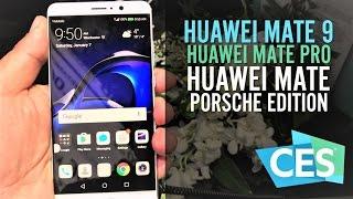 #CES2017 Huawei Mate 9, Mate Pro y Porsche Design, hands on