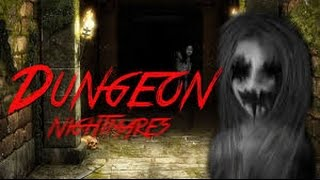 Mamá tengo miedo de la niña | Dungeon Nightmares