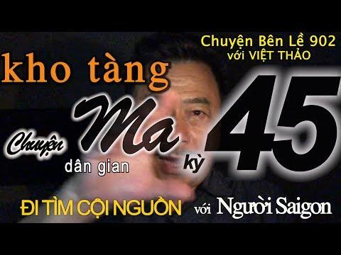 """MC VIỆT THẢO- CBL(902)- KHO TÀNG CHUYỆN MA DÂN GIAN Kỳ 45- """"ĐI TÌM CỘI NGUỒN""""-June 21, 2019"""