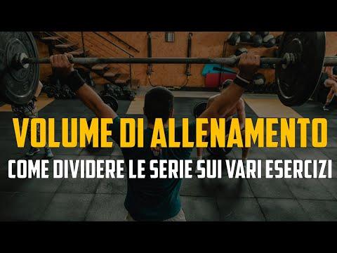 VOLUME DI ALLENAMENTO - Come Dividere Le Serie Sui Vari Esercizi