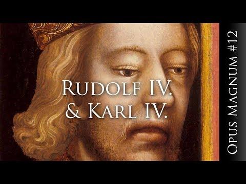 Herzog Rudolf IV. & Kaiser Karl IV. - OPUS MAGNUM #12