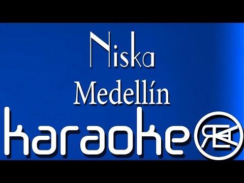 Niska - Medellín ( Karaoke Paroles )