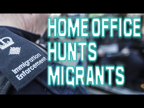 HOME OFFICE HUNTING MIGRANTS IN THE UK |UK VISA|UK IMMIGRATION|UKVI|UKBA|2019 HD