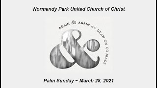 NPUCC Worship for Sunday, March 28th, 2021