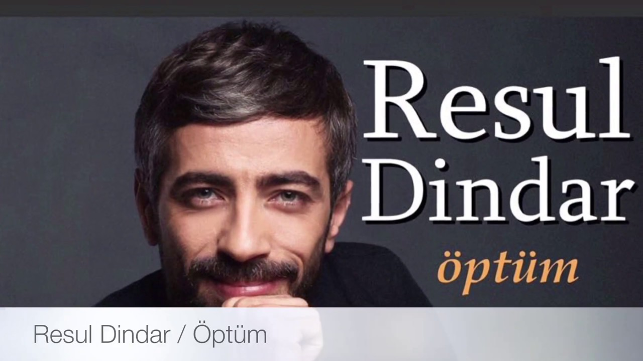 Resul Dindar / Öptüm ( Single )