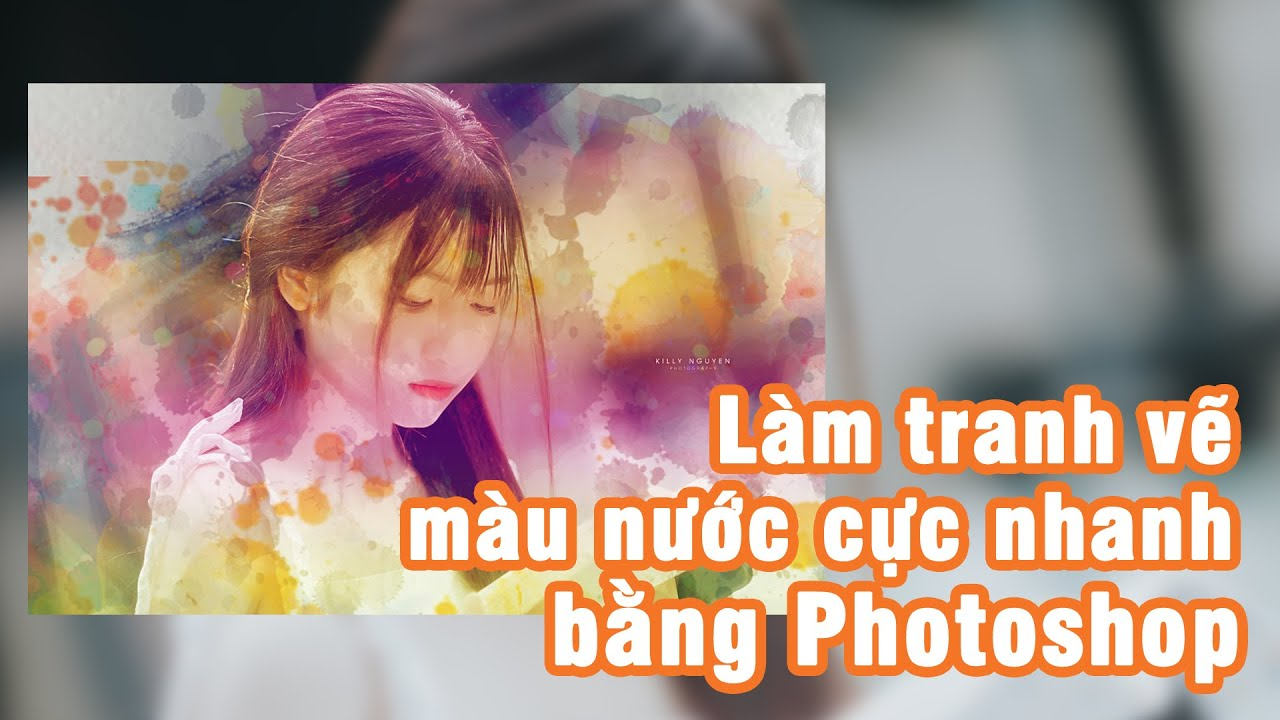 Hướng dẫn vẽ tranh màu nước cực nhanh bằng photoshop – Vinhbang.com